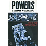 Powers, Tome 1 : Qui a tu� retro girls ?par Brian Michael Bendis
