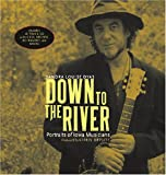 Down to the River: Portraits of Iowa Musicians (Bur Oak Book)