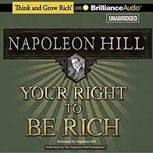 Your Right to Be Rich | [Napoleon Hill]