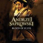 Blood of Elves | Andrzej Sapkowski