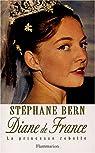 Diane de France, la princesse rebelle par Bern