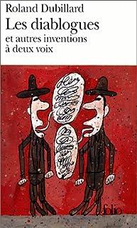 Les diablogues  : et autres inventions à deux voix, Dubillard, Roland