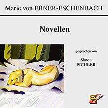 Novellen Hörbuch von Marie von Ebner-Eschenbach Gesprochen von: Simon Pichler