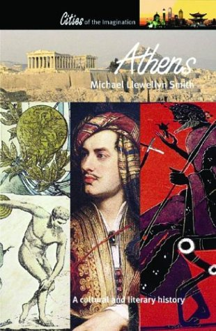 Athens: A Cultural and Literary History (Cities of the...
