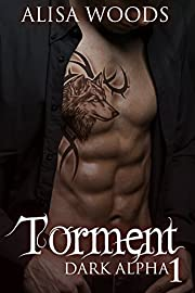 Torment (Dark Alpha 1) : New Adult Paranormal Romance