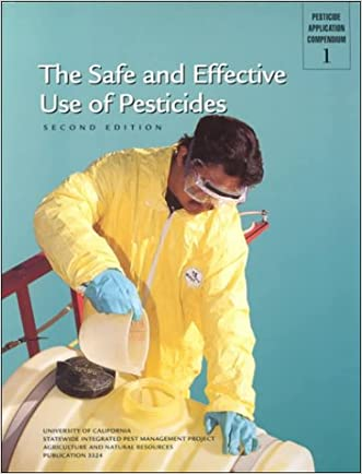 The Safe and Effective Use of Pesticides (Pesticide Application Compendium 1)