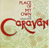 Place of My Own: The Collection by Caravan (2014-04-08)