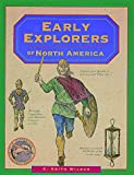 img - for Early Explorers of North America (rev) (Illustrated Living History Series) book / textbook / text book