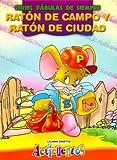 Raton de Campo y Raton de Ciudad - Fabulas de Siempre (Spanish Edition)