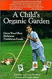 A Child's Organic Garden