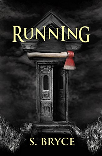 Book: Running by S. Bryce