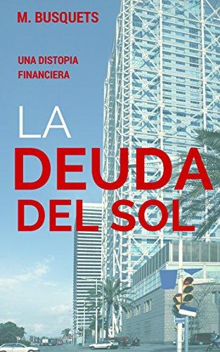 la-deuda-del-sol-spanish-edition