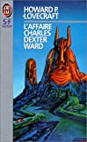 echange, troc Howard Phillips Lovecraft - L'affaire Charles Dexter Ward
