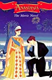 Anastasia: The Movie Novel (0064406881) by Dubowski, Cathy East
