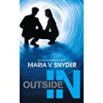Outside In (       UNABRIDGED) by Maria V. Snyder Narrated by Amanda Ronconi