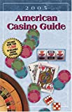 img - for American Casino Guide, 2005 book / textbook / text book