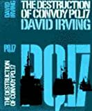 The Destruction of Convoy PQ.17 (0304926620) by Irving, David