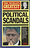 The World's Greatest Political Scandals (0753700867) by Nigel Cawthorne
