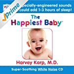 The Happiest Baby On the Block: Sooth...