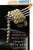When I'm with You: A Because You Are Mine Novel (Because You Are Mine Series)