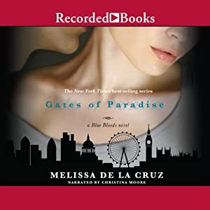 The Gates of Paradise | [Melissa De La Cruz]