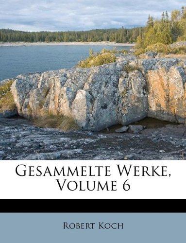 Gesammelte Werke, Volume 6