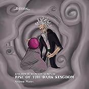 Kingdom of Hamelot Series III: Rise of the Dark Kingdom, Volume 3 | Sharon Watts