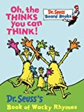Oh, the Thinks You Can Think! (Dr.Seuss Board Books)