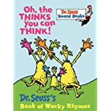 Oh, the Thinks You Can Think! (Dr.Seuss Board Books) ~ Dr. Seuss