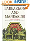 Barbarians and Mandarins: Thirteen Centuries of Western Travellers in China