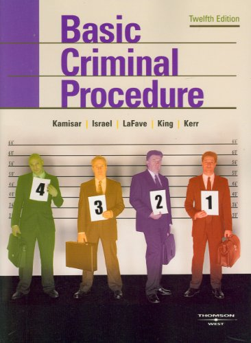 Basic Criminal Procedure: Cases, Comments and Questions...