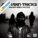 Violence Begets Violence [Explicit]