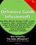 The Definitive Guide to Infusionsoft:...