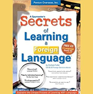 A Spymaster's Secrets of Learning a Foreign Language | [Graham Fuller]