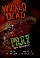 Wicked Dead: Prey