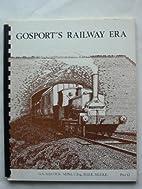 GOSPORT'S RAILWAY ERA by Allcock G A