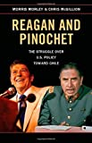 img - for Reagan and Pinochet: The Struggle over US Policy toward Chile by Morris Morley (2015-02-09) book / textbook / text book