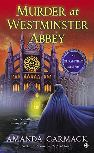 Image of Murder at Westminster Abbey: An Elizabethan Mystery