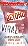 img - for Beyond Viral: How to Attract Customers, Promote Your Brand, and Make Money with Online Video (New Rules Social Media Series) book / textbook / text book