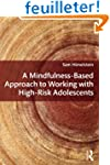 A Mindfulness-Based Approach to Worki...