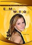 Emma Watson (Robbie Readers: Biographies)