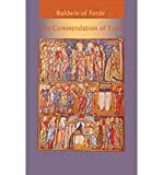 img - for [ BALDWIN OF FORDE: THE COMMENDATION OF FAITH (CISTERCIAN FATHERS #65) ] By Freeland, Jane Patricia ( Author) 2000 [ Paperback ] book / textbook / text book