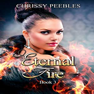 Eternal Fire: The Ruby Ring Saga, Volume 3 | [Chrissy Peebles]