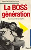 img - for La boss generation: Succes, mode d'emploi (French Edition) book / textbook / text book