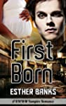 First Born (Interracial Vampire Roman...