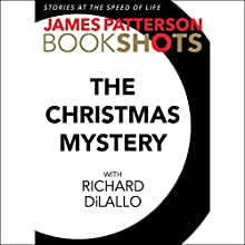 The Christmas Mystery: A Detective Luc Moncrief Story Audiobook by James Patterson, Richard DiLallo Narrated by To Be Announced