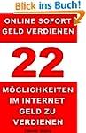Online sofort Geld verdienen - 22 M�g...