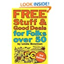 Free Stuff and Good Deals for Folks Over 50 (Free Stuff & Good Deals series)