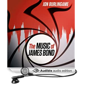 The Music of James Bond (Unabridged)