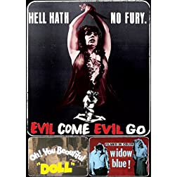 Evil Come, Evil Go / Oh! You Beautiful Doll / Widow Blue